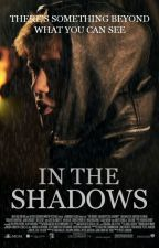 In The Shadows © » slow updates by justpxynter