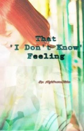 That 'I Don't Know' Feeling by NightmareOtaku