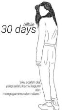 30 days by bilbile