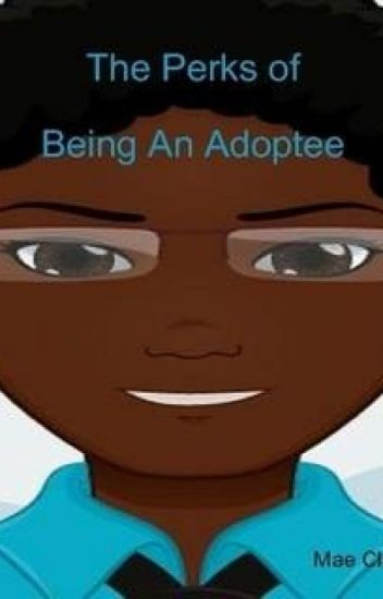 The Perks of Being an Adoptee