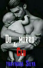 Do Morro Ao Céu by ThayyEstable
