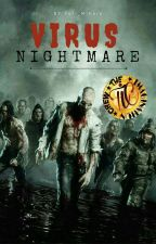 Virus Nightmare [C] by Yuri_Miharu