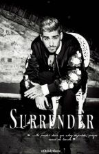Surrender | Zayn Malik | by n0b0dythere_