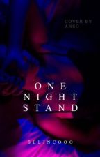 One Night Stand  by selincooo