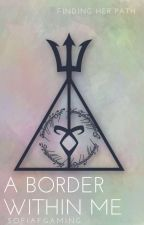 A Border Within Me( A PJ + HP fanfiction) by sofiaFgaming