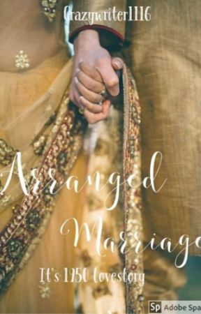 ARRANGED MARRIAGE- 1950's Love Story (COMPLETED) by crazywriter1116