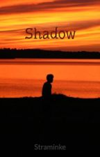 Shadow by Straminke