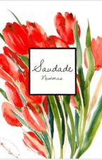 Saudade (Newtmas) by Newt_and_Tommy
