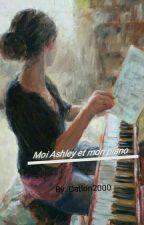 Moi Ashley et mon piano  by Catlon2000