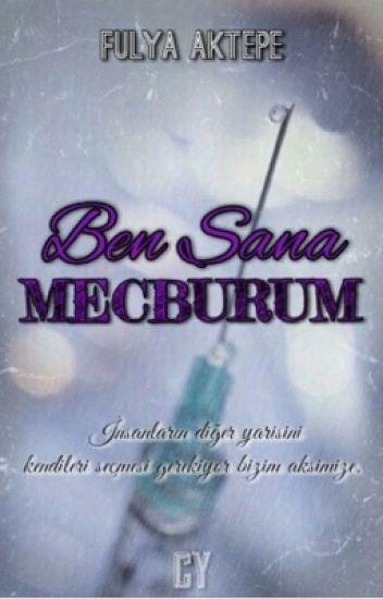 BEN SANA MECBURUM