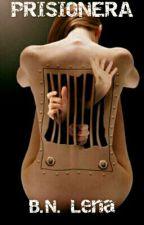 Prisionera by ElenaBurbano