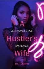 A Hustlers' Wife by Chakita