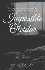 Imposible Olvidar by SrCatalan