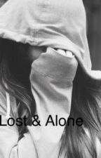 Lost & Alone by LolaTheroude