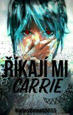 Říkají mi Carrie #DOKONČENO by Carrie-Chambers