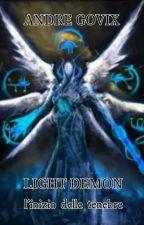 Light demon : l'inizio delle tenebre by AndreGovix