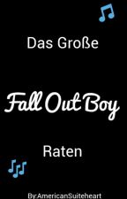 Das Große Fall Out Boy-Raten by AmericanSuiteheart
