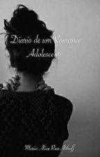 Diário de Um Romance Adolescente  by Aliceriios