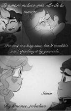 Te amaré incluso más allá de la muerte...(Starco)  by kmonse_robalino