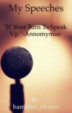 My Speeches by bambino_clymer