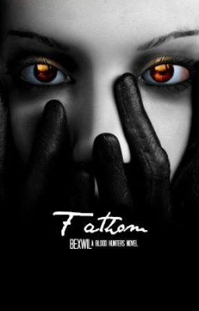 Fathom by BexWil