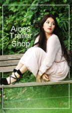 Aine's Trailer  Shop (Batch 1) {close} by CHarlyanneJER