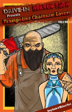 Trampoline Chainsaw Lovers by DriveInHorrorshow