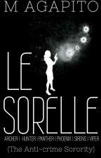 Le Sorelle. (The Anti-crime sorority) by MAgapito