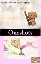 Oneshots by chelception