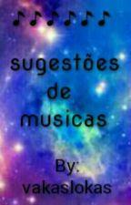 sugestoes de musicas by teen_lovening