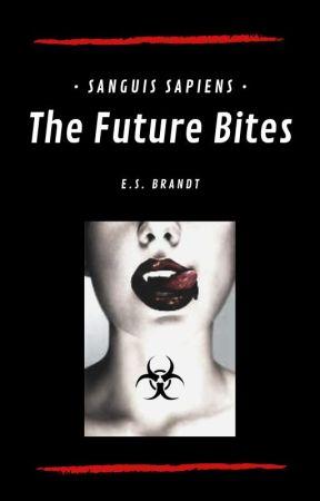 Sanguis Sapiens   The Future Bites (Vampire Novel) by ESBrandt