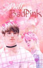 Pretty BadPink // Jikook by HaDwi456