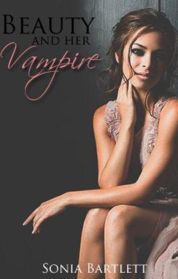 Beauty and Her Vampire {Watty Awards}
