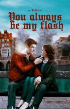▶You always be my Flash◀ • snowbarry • by --Lolix--