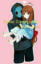 Zodiac Creepypasta by MiculUnicornPufos