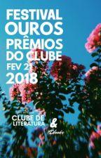 Festival dos Prêmios do Clube: The Ouros 🌿 by divulgobooks