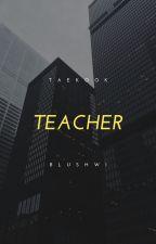 teacher. ᵗᵃᵉᵏᵒᵒᵏ by MoonMul