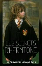 Les Secrets d'Hermione - Dramione By S [TERMINÉ] by PotterheadAlwaysByS