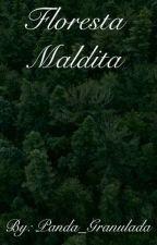 Floresta Maldita by Panda_Granulada