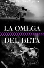 La Omega Del Beta by Yolito0015