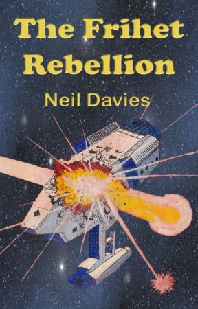 The Frihet Rebellion - first four chapters by nwdavies