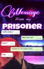 message from my prisoner ≫ tardy [partner ff mit @daskleinenix] by bigbadbaum