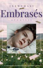 Embrasés (Newtmas) by Aponysse