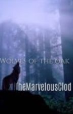 Wolves of the Oak | Roleplay | by PeridotFacet-4S5H