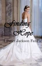 Finding Hope (A Percy Jackson FanFic) by tifferent