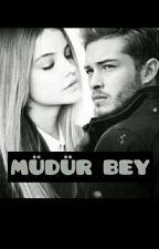 MÜDÜR BEY by everyfero