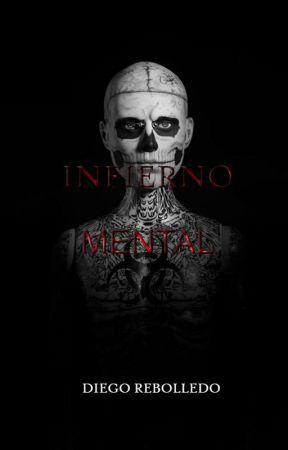 Infierno Mental by DiegoRebolledo1