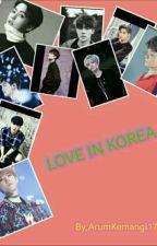 Love in Korea by arumkemangi179