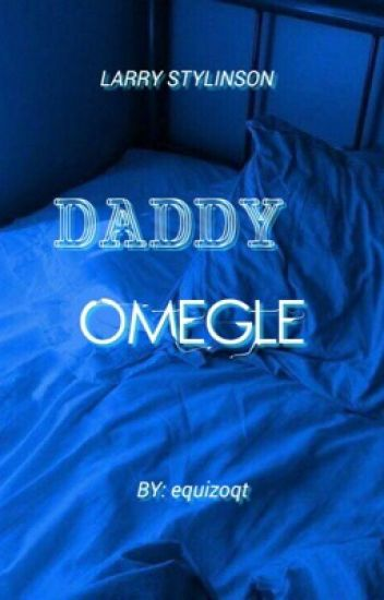 daddy omegle (l.s)