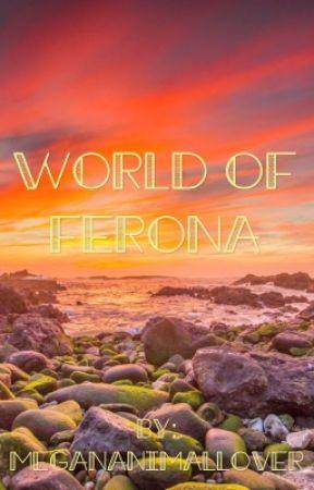 World of Ferona by MeganAnimallover